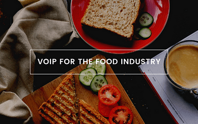 Industry Article: VoIP for Food Industry
