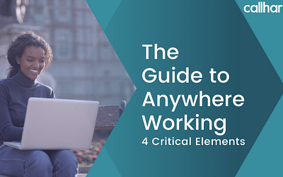 The Guide to Anywhere Working: 4 Critical Elements
