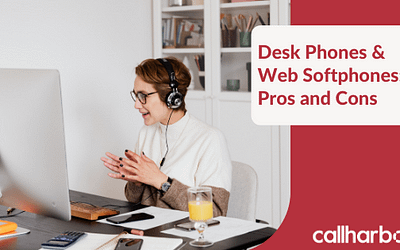 Desk Phones & Web Softphones: Pros and Cons