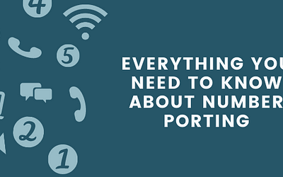 Everything You Need to Know About Number Porting